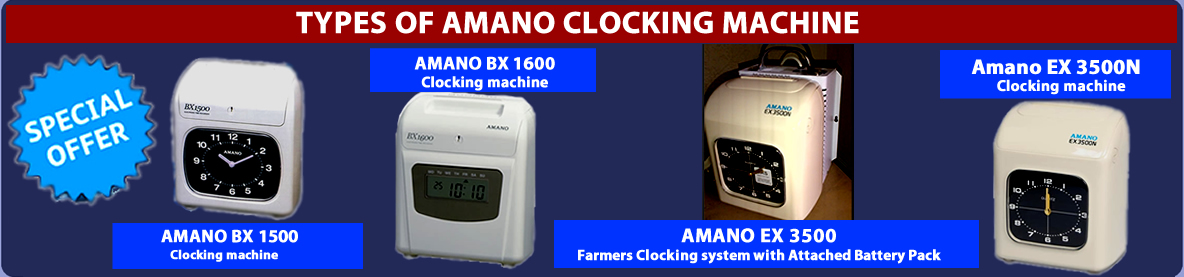 types of amano clocking machine